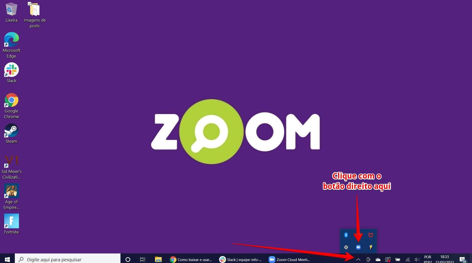 Clique com o botão direito do mouse no ícone do Zoom em sua área de trabalho (Fonte: Filipe Salles/Reprodução)