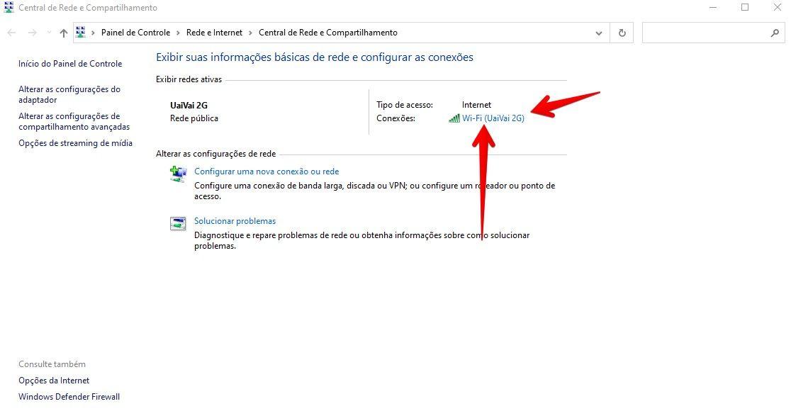 Clique na rede Wi-Fi que usa para acessar as informações sobre sua conexão (Fonte: Reprodução)