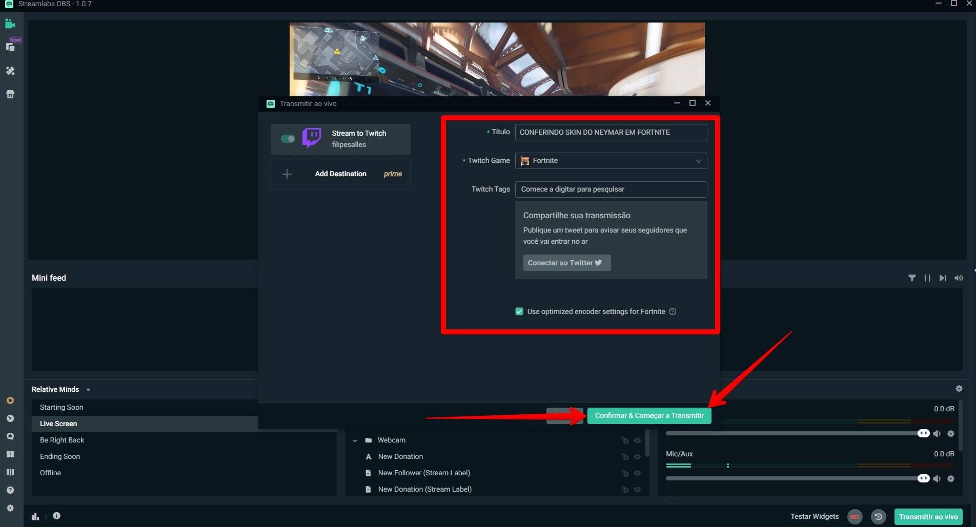 """Clique no botão """"Confirmar & Começar a Transmitir"""" para aparecer a janela de configuração final. (Foto: Reprodução/Filipe Salles)"""
