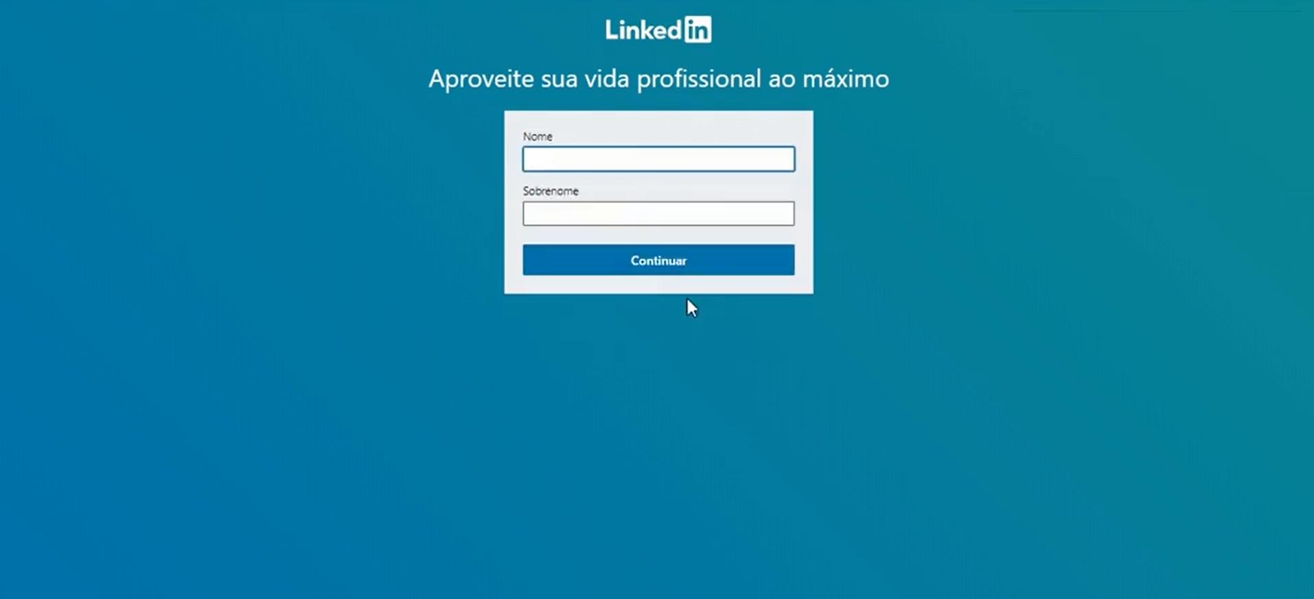Para dar continuidade à criação do seu perfil no LinkedIn, preencha seu nome e sobrenome e clique em continuar (Foto: Reprodução)