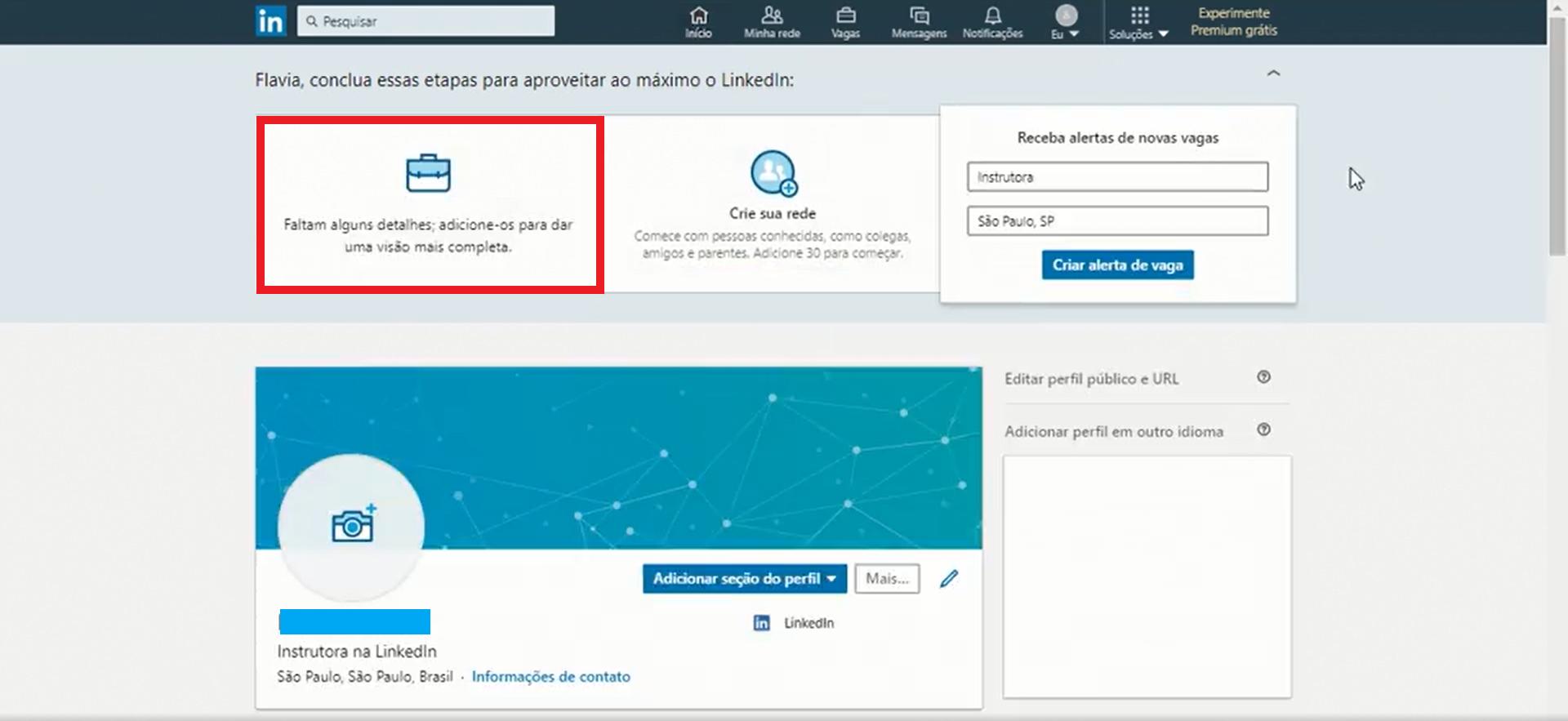 O próprio mecanismo do LinkedIn vai indicar que campos você ainda deve preencher para completar seu perfil (Foto: Reprodução)
