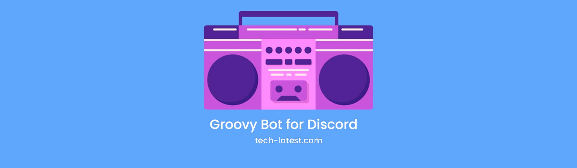 Como usar o Groovy, bot de música do Discord
