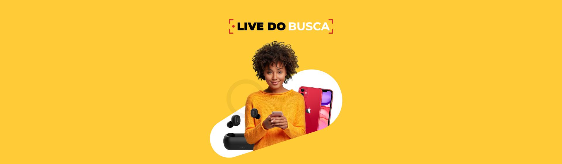 Live do Busca: saiba o que é e como assistir