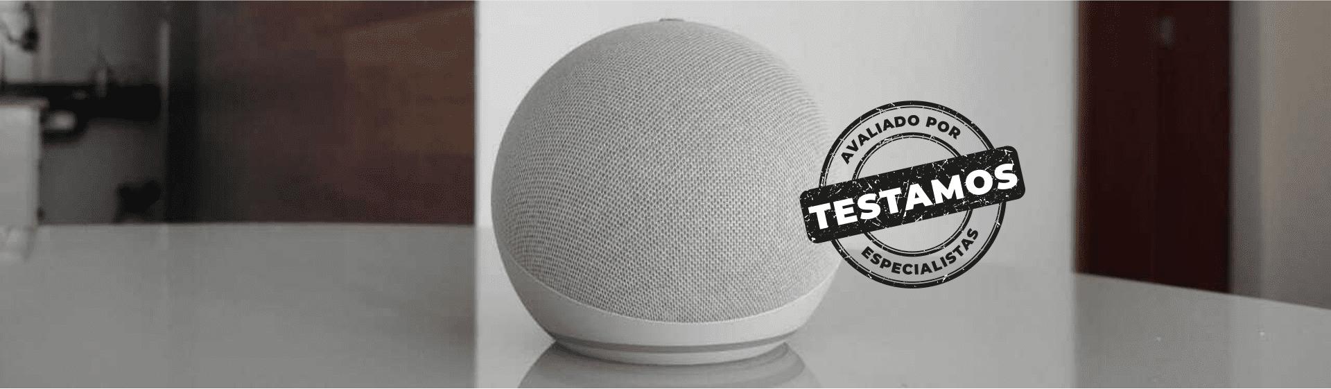 Echo Dot 4: testamos esse smart speaker da Amazon