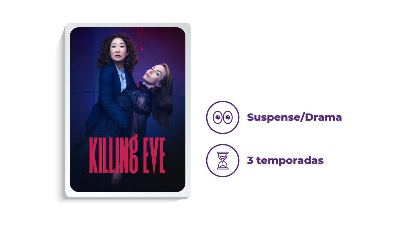 """Imagem de divulgação da série """"Killing Eve"""", ao lado dos escritos """"Suspense/Drama"""" e """"3 temporadas"""", tudo em fundo branco."""