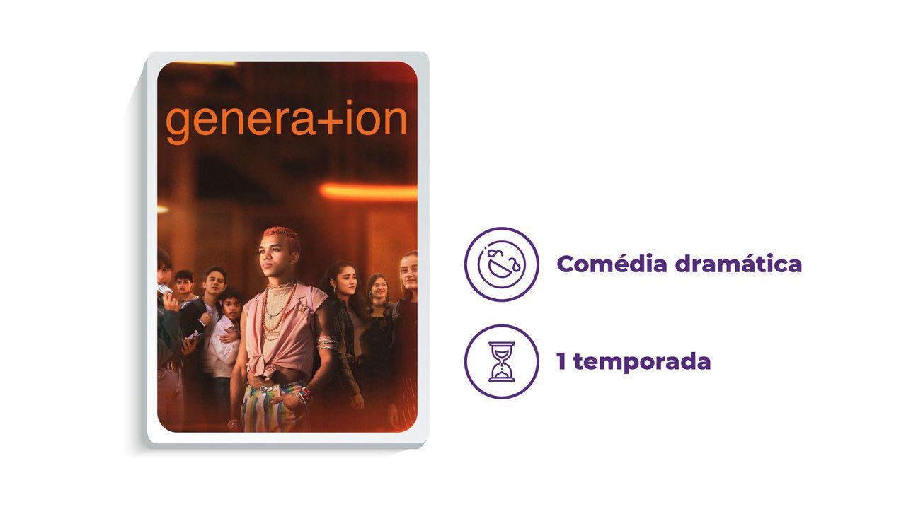"""Capa da série """"Genera+ion"""" ao lado dos escritos """"Comédia dramática"""" e """"1 temporada"""""""