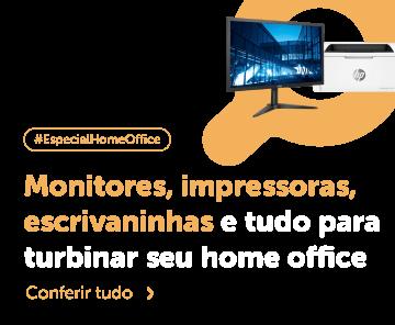 Monitores, impressoras, escrivaninhas e tudo para turbinar seu home office